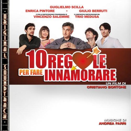 10 Regole Per Far Innamorare by Andrea Farri