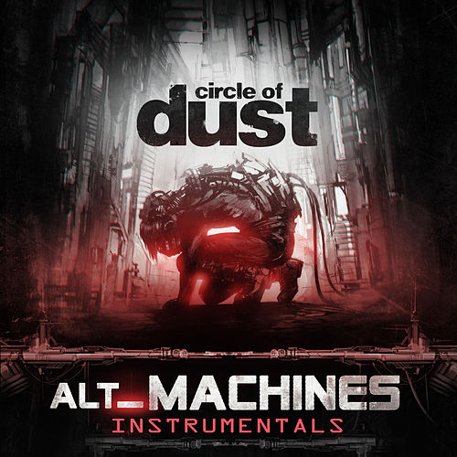 alt_Machines (Instrumentals) de Circle of Dust