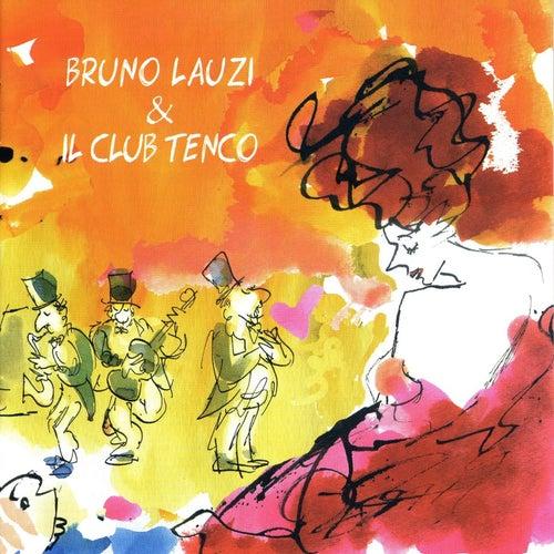 Bruno Lauzi e il Club Tenco di Various Artists
