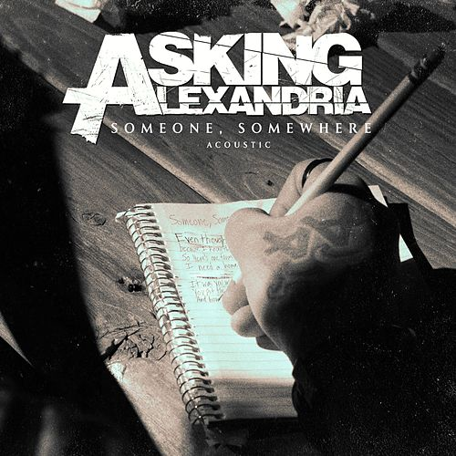 Someone, Somewhere (Acoustic Version) de Asking Alexandria