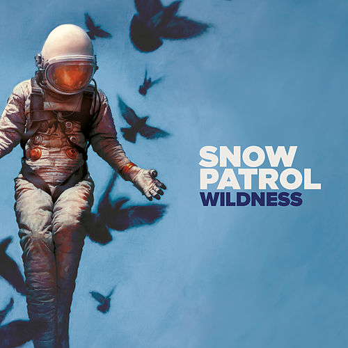 Wildness (Deluxe) by Snow Patrol