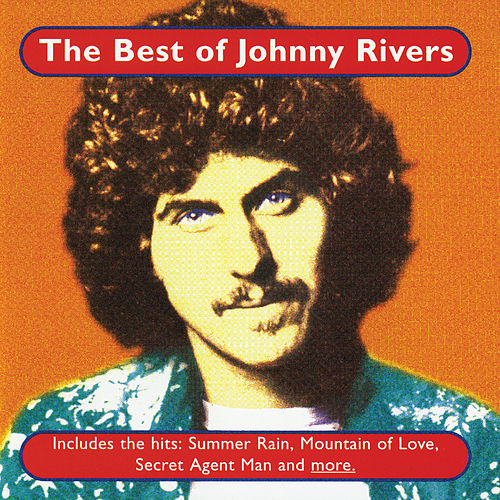 The Best Of Johnny Rivers by Johnny Rivers