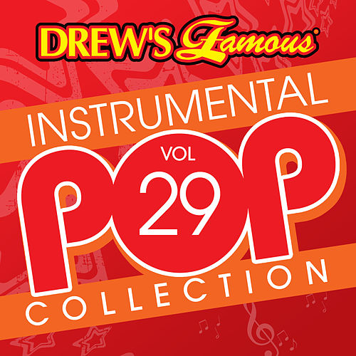 Drew's Famous Instrumental Pop Collection (Vol. 29) by The Hit Crew(1)