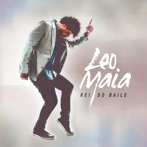 Rei Do Baile de Leo Maia