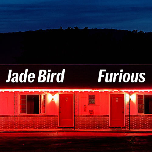 Furious de Jade Bird