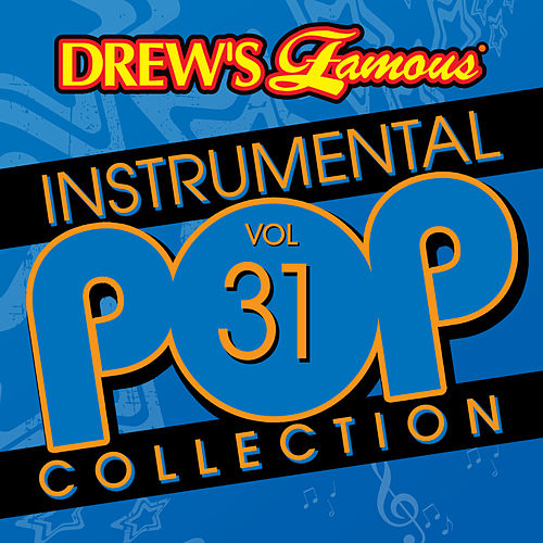 Drew's Famous Instrumental Pop Collection (Vol. 31) by The Hit Crew(1)