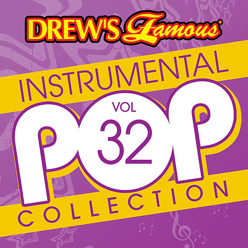 Drew's Famous Instrumental Pop Collection (Vol. 32) de The Hit Crew(1)
