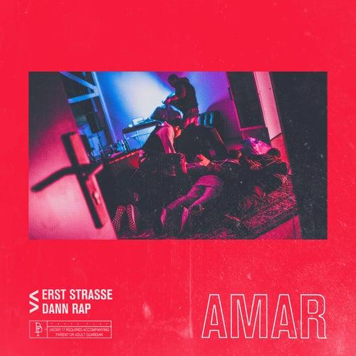 Erst Straße dann Rap von Amar