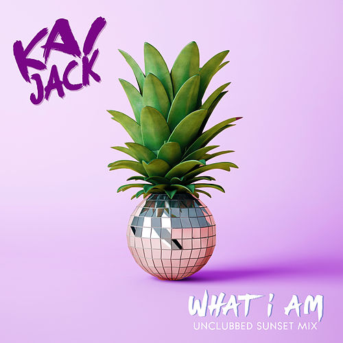 What I Am (Unclubbed Sunset Mix) de Kai Jack