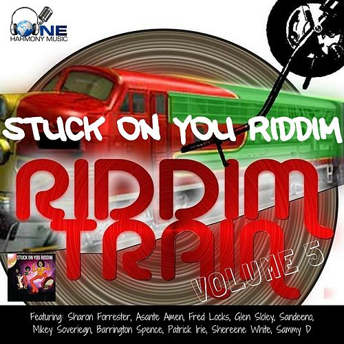 Riddim Train Volume 5 - Stuck On You Riddim de Various Artists