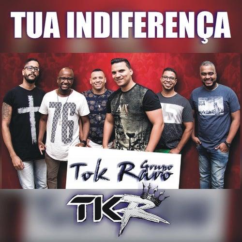 Tua Indiferença (Acústico) fra Tok Raro