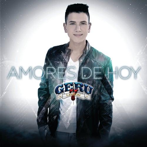 Amores De Hoy by Geru Y Su Legión 7