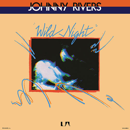 Wild Night di Johnny Rivers