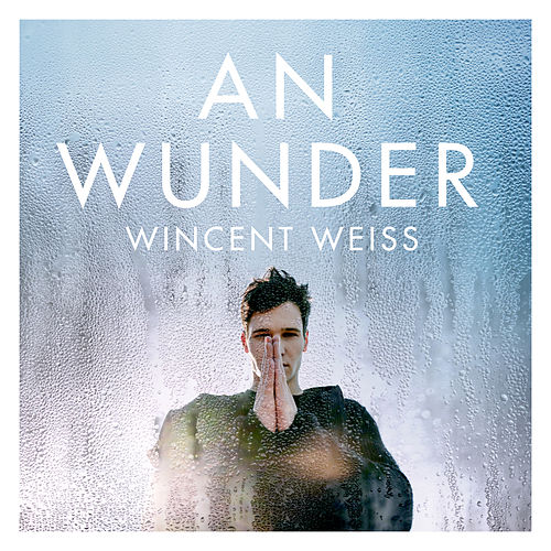 An Wunder by Wincent Weiss