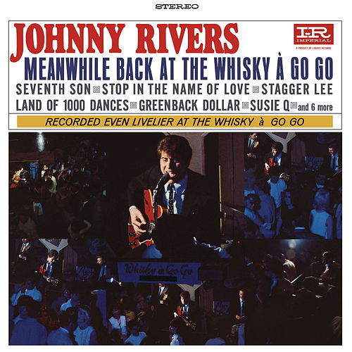 Meanwhile Back At The Whisky A Go Go (Live) di Johnny Rivers