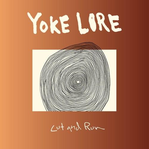 Cut and Run de Yoke Lore