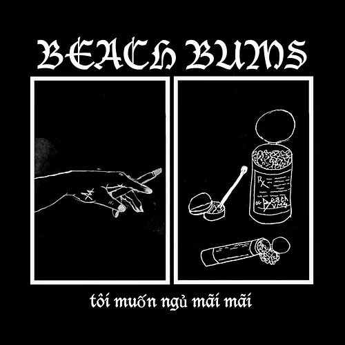 I Want to Sleep Forever by Beach Bums