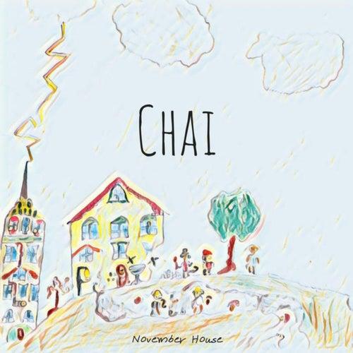 November House von CHAI