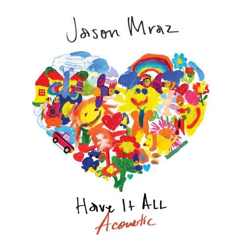 Have It All (Acoustic) de Jason Mraz