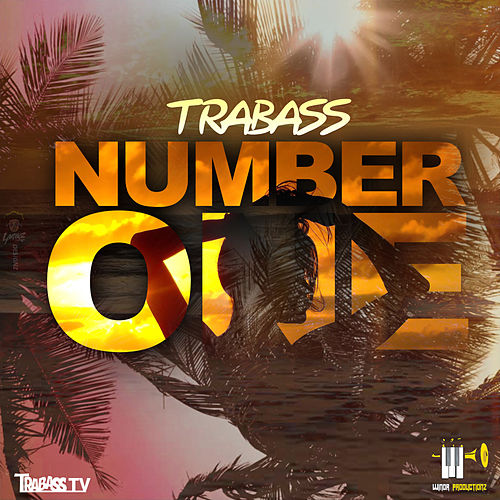 Number One - Single by Trabass