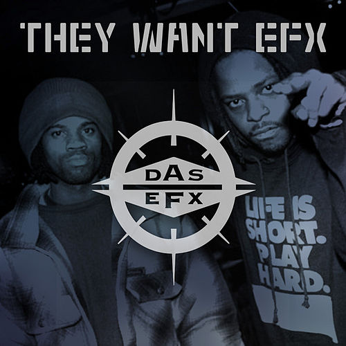 They Want EFX de Das EFX