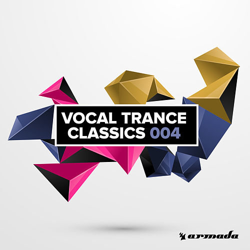 Vocal Trance Classics 004 von Various Artists