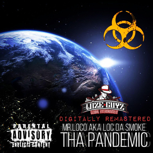 Tha Pandemic by Mr. Loco