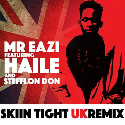 Skin Tight (UK Remix) by Mr Eazi