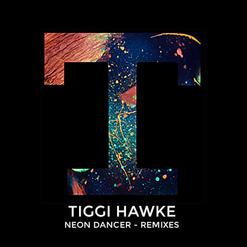 Neon Dancer (Remixes) by Tiggi Hawke