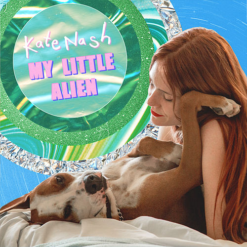 My Little Alien by Kate Nash