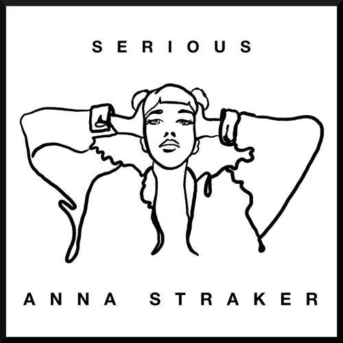 Serious von Anna Straker