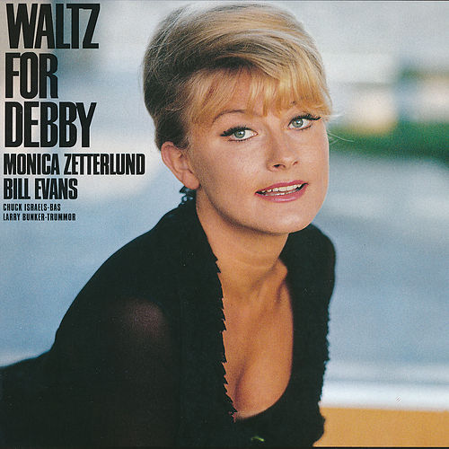 Waltz For Debby by Monica Zetterlund