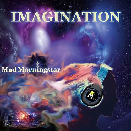 Imagination von Mad Morningstar