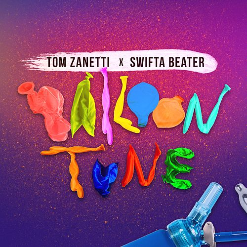 Balloon Tune von Tom Zanetti