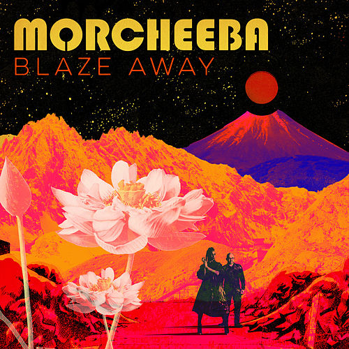 Blaze Away von Morcheeba