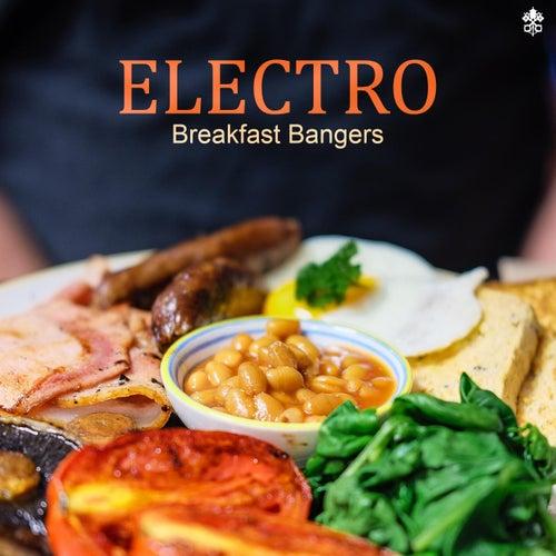 Electro Breakfast Bangers von Various Artists