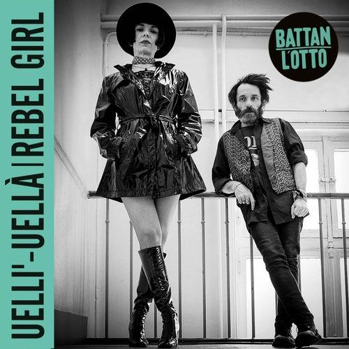 Uelli' - Uellà by Battan L'Otto
