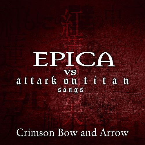 Crimson Bow and Arrow by Epica