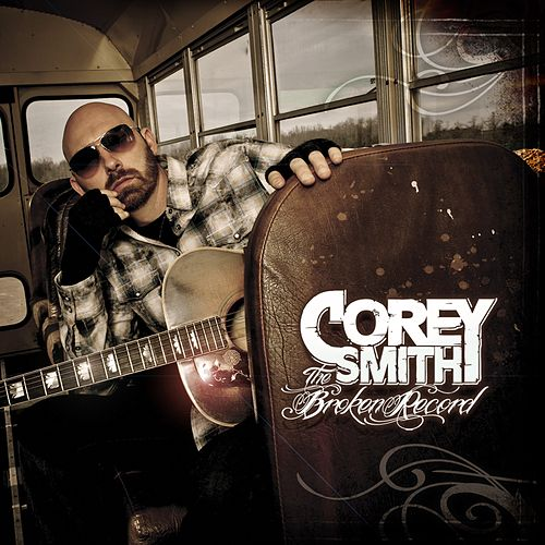The Broken Record de Corey Smith
