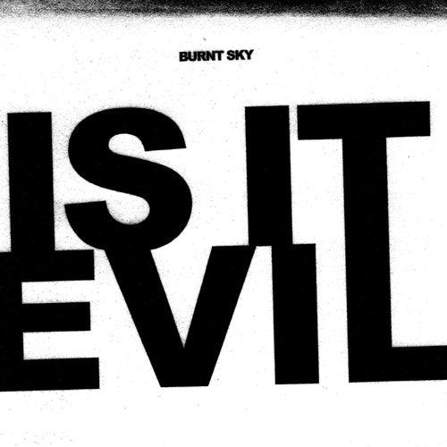 Is It Evil by Ben Trickey
