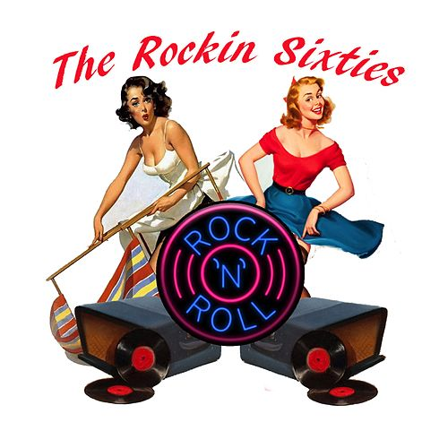 The Rockin' Sixties by Various Artists