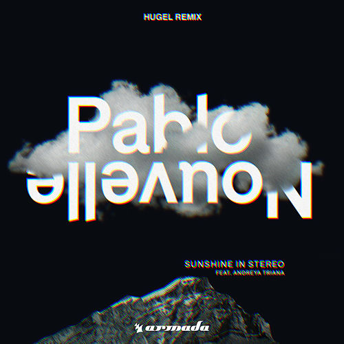 Sunshine In Stereo (HUGEL Remix) by Pablo Nouvelle