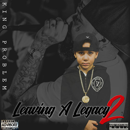 Leaving a Legacy 2 by King Problem
