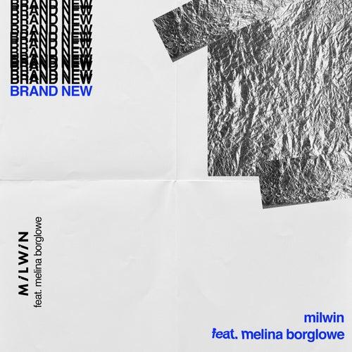 Brand New von Milwin