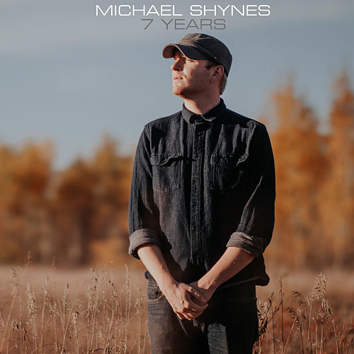 7 Years de Michael Shynes