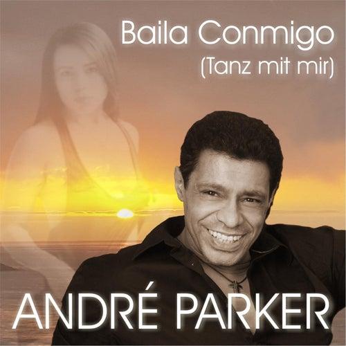 Baila Conmigo by André Parker