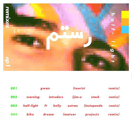Half-Light Remixes: EP1 de Rostam