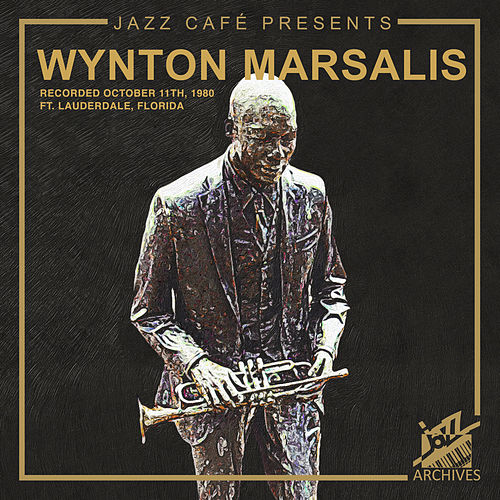 Jazz Café Presents (Wynton Marsalis) by Wynton Marsalis