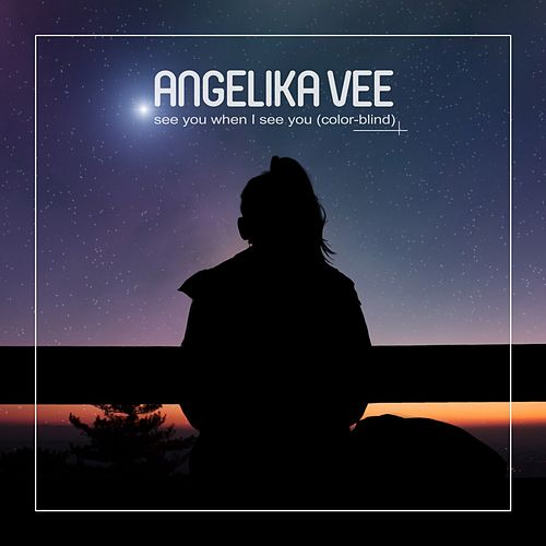 See You When I See You (Color-Blind) by Angelika Vee