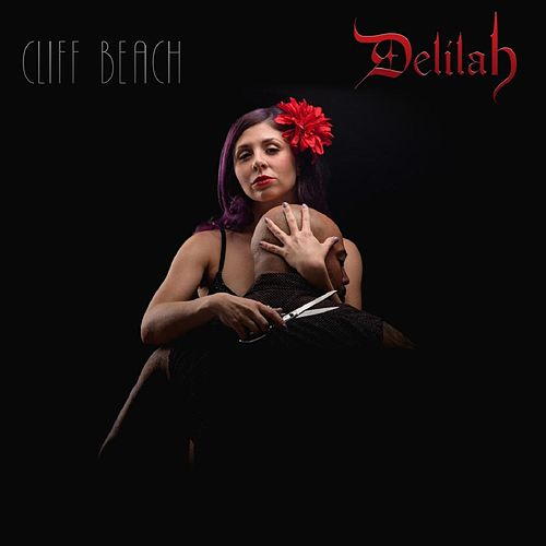Delilah (Radio Edit) by Cliff Beach